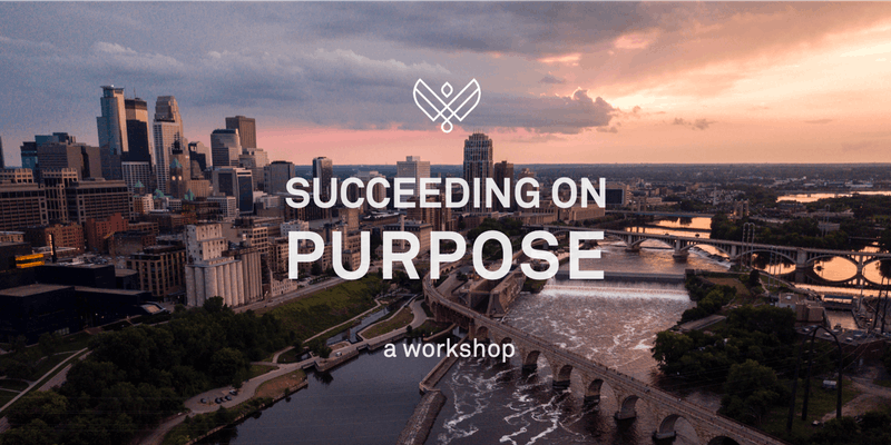 Succeeding on Purpose: a Workshop by Latitude